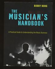 The Musician's Handbook: A Practical Guide - Bobby Borg - NEW PB 1st printing