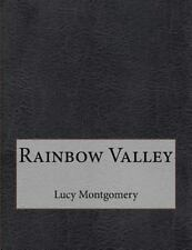 Rainbow Valley by Lucy Montgomery (2015, Paperback)