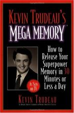 Kevin Trudeaus Mega Memory: How to Release Your Superpower Memory in 30 Minutes