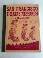 1939 WPA ~ SAN FRANCISCO THEATRE Research BURLESQUE Work Project Administration