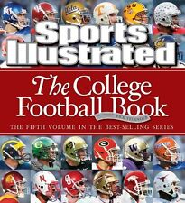 Sports Illustrated: The College Football Book by Editors of Sports Illustrated