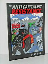 ANTI-CAPITALIST RESISTANCE - COMIC BOOK by Gord Hill (new)