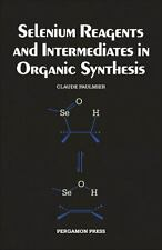Selenium Reagents and Intermediates in Organic Synthesis