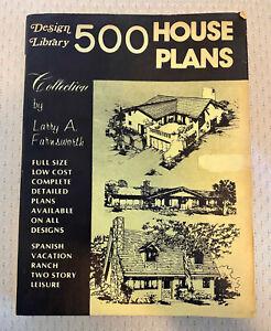500 House Plans Book - Vintage - Larry Farnsworth - Design Library Circa 1978