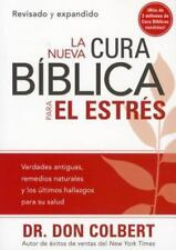 La Nueva Cura Biblica Para el Estres = The New Bible Cure for Stress (Paperback
