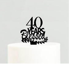 40th Birthday / Anniversary Blessed Years Cake Decoration Topper
