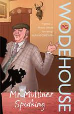 Mr Mulliner Speaking,Wodehouse, P.G.,New Book mon0000052792