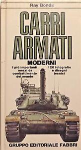 Militaria - R. Bonds - Carri armati moderni  - ed. 1981