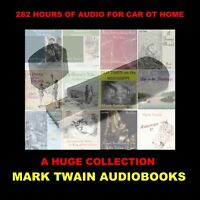 HUGE MARK TWAIN AUDIOBOOK COLLECTION. 282 HOURS OF AUDIO FOR YOUR CAR OR HOME!