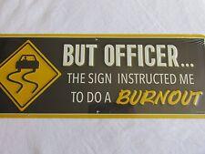 POLICE OFFICER DRIVING HOT ROD BURNOUT TIN RARE SIGN MEN RAT ROD SHOP RACING