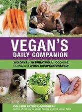 Vegan's Daily Companion: 365 Days of Inspiration for Cooking, Eating, and Living
