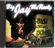 BIG JAY MCNEELY: Blow The Wall Down- 1990 Saxophone Jazz/Blues CD- Bonus Tracks