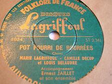 78 RPM -Marie LAGRIFFOUL Camille DECUP - L DELAUBRE -E JAILLET- LAGRIFFOUL 1024