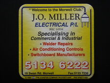 J.O. MILLER ELECTRICAL P/L 18 SWAN RD MORWELL 51346222 CLUB c1999 COASTER