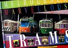 MELBOURNE'S MARVELLOUS TRAMS Dale Budd et al In As New condition.96 BIG pages!