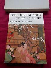 JEUX DES NUAGES ET DE LA PLUIE - L'Art d'aimer en Chine - Bibliothèque des Arts
