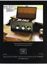 PUBLICITE ADVERTISING 2012 SCATOLA del TEMPO  écrins protéction des montres