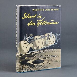 Start in den Weltraum Wernher von Braun Buch 1.62Z