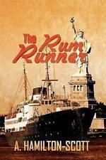 The Rum Runner by Hamilton-Scott, A.