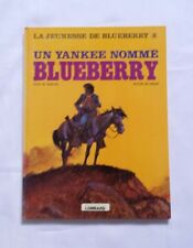 BD - Blueberry 19 Un Yankee nomme Blueberry / EO / CHARLIER & GIRAUD / LOMBARD