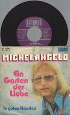 """7"""" Michelangelo – Ein Garten Der Liebe"""