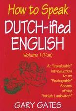 How to Speak Dutchified English, Volume 1-ExLibrary