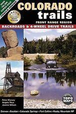 NEW Colorado Trails Front Range Region: Backroads & 4-Wheel Drive Trails