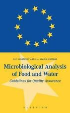 Microbiological Analysis of Food and Water : Guidelines for Quality Assurance...