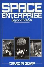 Space Enterprise: Beyond NASA Gump, David Hardcover