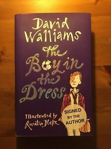SIGNED FIRST EDITION! David Walliams - The Boy in the Dress - Quentin Blake