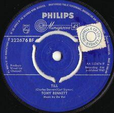 Tony Bennett ORIG UK 45 Till EX '59 Philips PB1079 Vocal Jazz