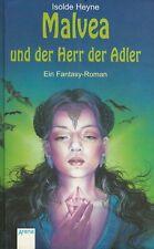 ISOLDE HEYNE: Malvea und der Herr der Adler - Fantasy-Roman