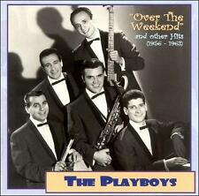 SEALED Doo Wop CD: The Playboys - Over The Weekend & Other Hits 1956-62