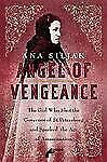 Angel of Vengeance : The Girl Who Shot the Governor of St. Petersburg and...