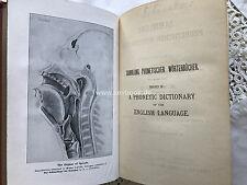A PHONETIC DICTIONARY OF THE ENGLISH LANGUAGE MICHAELIS EXLIBRIS 1913