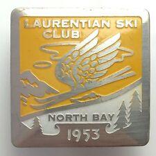 1953 Laurentian Ski Club North Bay Ontario Metal Button Brooch Badge Pin B113