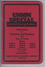 Original Union Special Sewing Machine Parts List Manual / 13200 15800 15900 51B