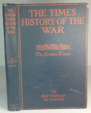 The Times History of the War 1914 HB Book The Battlefield of Europe WWI