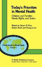 Today's Priorities in Mental Health: Children and Families  -  Needs, Rights an