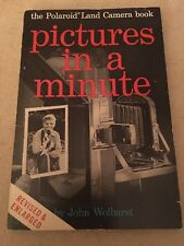 POLAROID LAND CAMERA BOOK -PICTURES IN A MINUTE- 1959