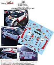 DECALS 1/43 REF 1932 CITROEN DS3 WRC SEBASTIEN LOEB RALLYE EPERNAY 2015 RALLY