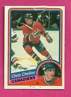 1984-85 OPC # 259 CANADIENS CHRIS CHELIOS  ROOKIE FAIR CARD (INV# D0868)