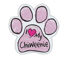 Pink Scribble Paws: I LOVE MY CHIWEENIE | Dog Paw Shaped Car Magnets