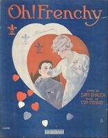 Oh Frenchy Sheet Music Piano Voice 1918 Ehrlich Conrad WWI Cover Art By Walton