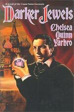 NEW Darker Jewels: A Novel of the Count Saint-Germain by Chelsea Quinn Yarbro Pa