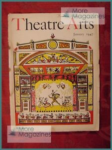 THEATRE ARTS January 1947 David Ffolkes J B Priestley Luc Andre Norris Houghton