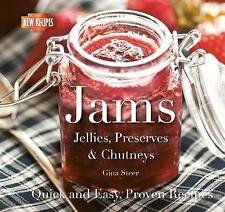 Jams: Jellies, Preserves & Chutneys (Quick and Easy, Proven Recipes), Steer, Gin