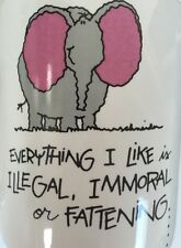 Everything I Like Is Illegal Immoral Or Fattening Which One Are You Elephant Mug