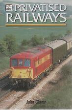 Privatised Railways by John Glover (Paperback, 1998)
