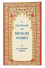A Dictionary of Muslim Names: By Salahuddin Ahmed